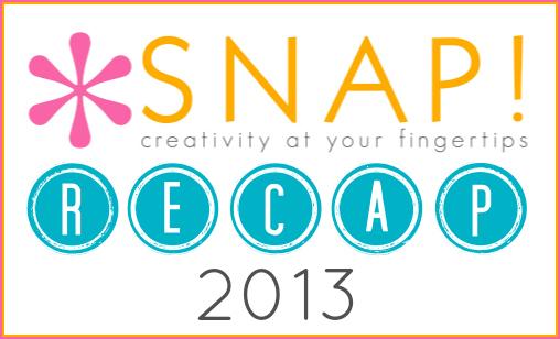 Snap 2013 Recap!