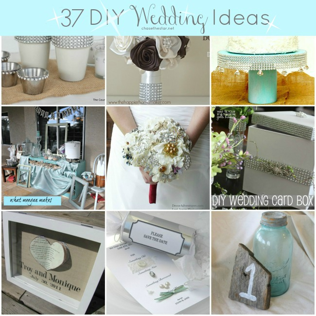 Diy Wedding Decorations: 37 DIY Wedding Ideas