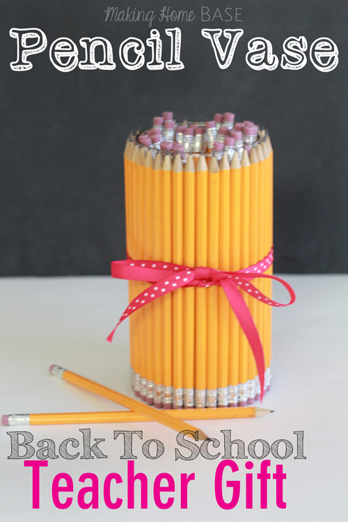 Back-to-School-Teacher-Gift-Pencil-Vase via Makiing Home Base for Chase the Star