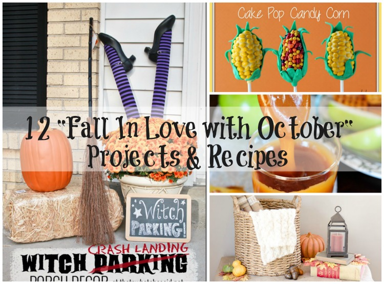 12 Fall In Love with October Projects and Recipes