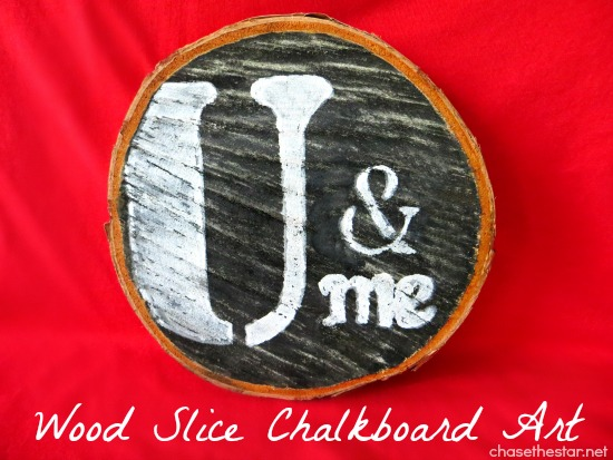 Wood Slice Chalkboard Art via #ChaseTheStar for Saved By Love Creations #chalkboard #valentinesgift #diy #craft