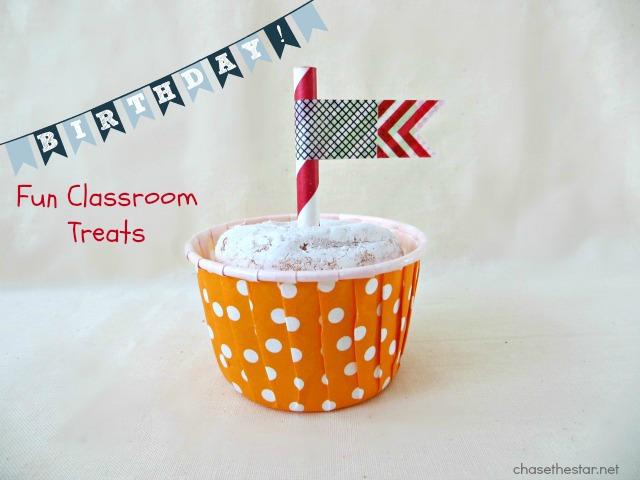 Birthday Treats for School via Chase the Star #chasethestar #classtreats #birthdayschooltreats #school #kids