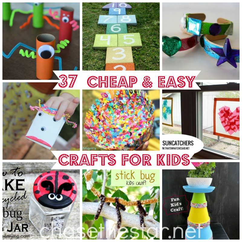 Diy For Kids Supper Easy Summer Projects: 37 Cheap And Easy Crafts For Kids