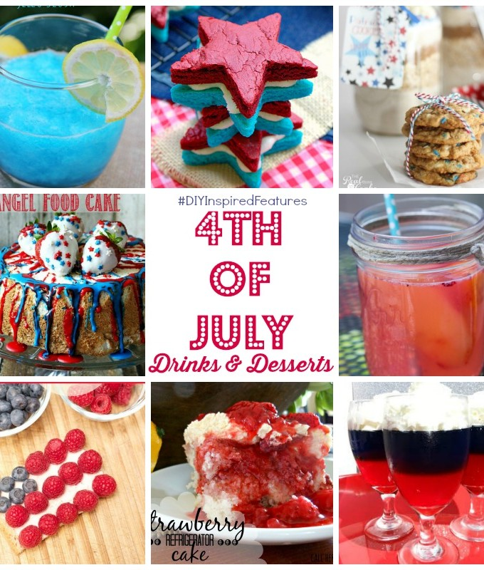 4th of July Drinks and Desserts via Chase the Star #DIYInspiredFeatures