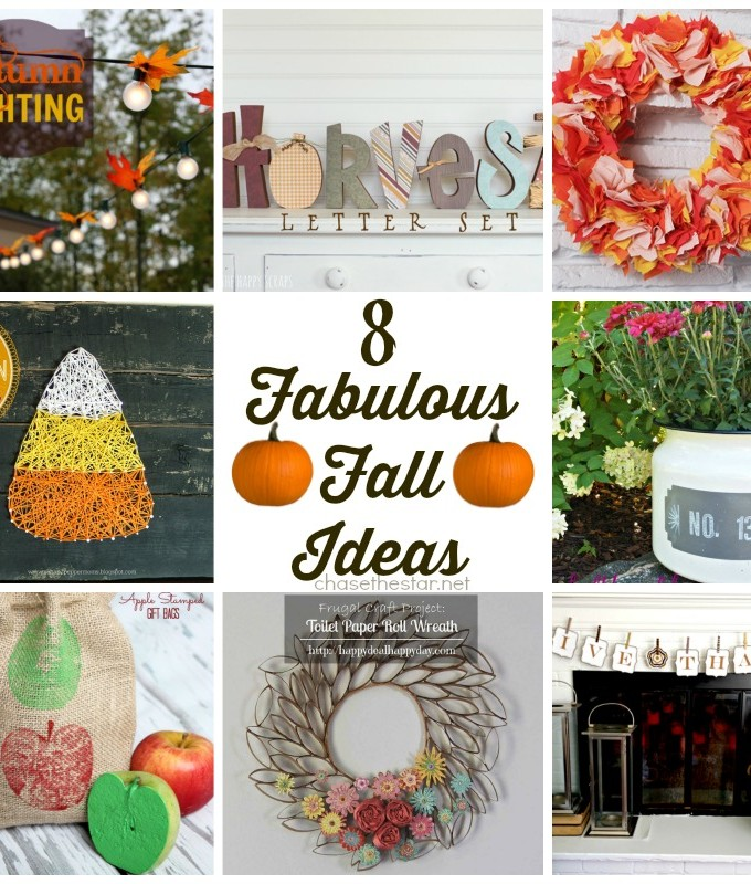 8 Fabulous Fall Ideas via Chase the Star #fallcrafts #fallDecor #autumn