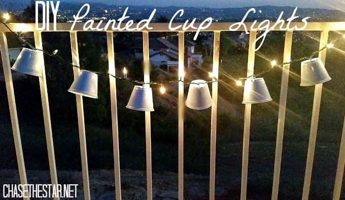 DIY Plastic Cup Lights via Chase the Star #repurpose #chalkyfinishpaint #DIY