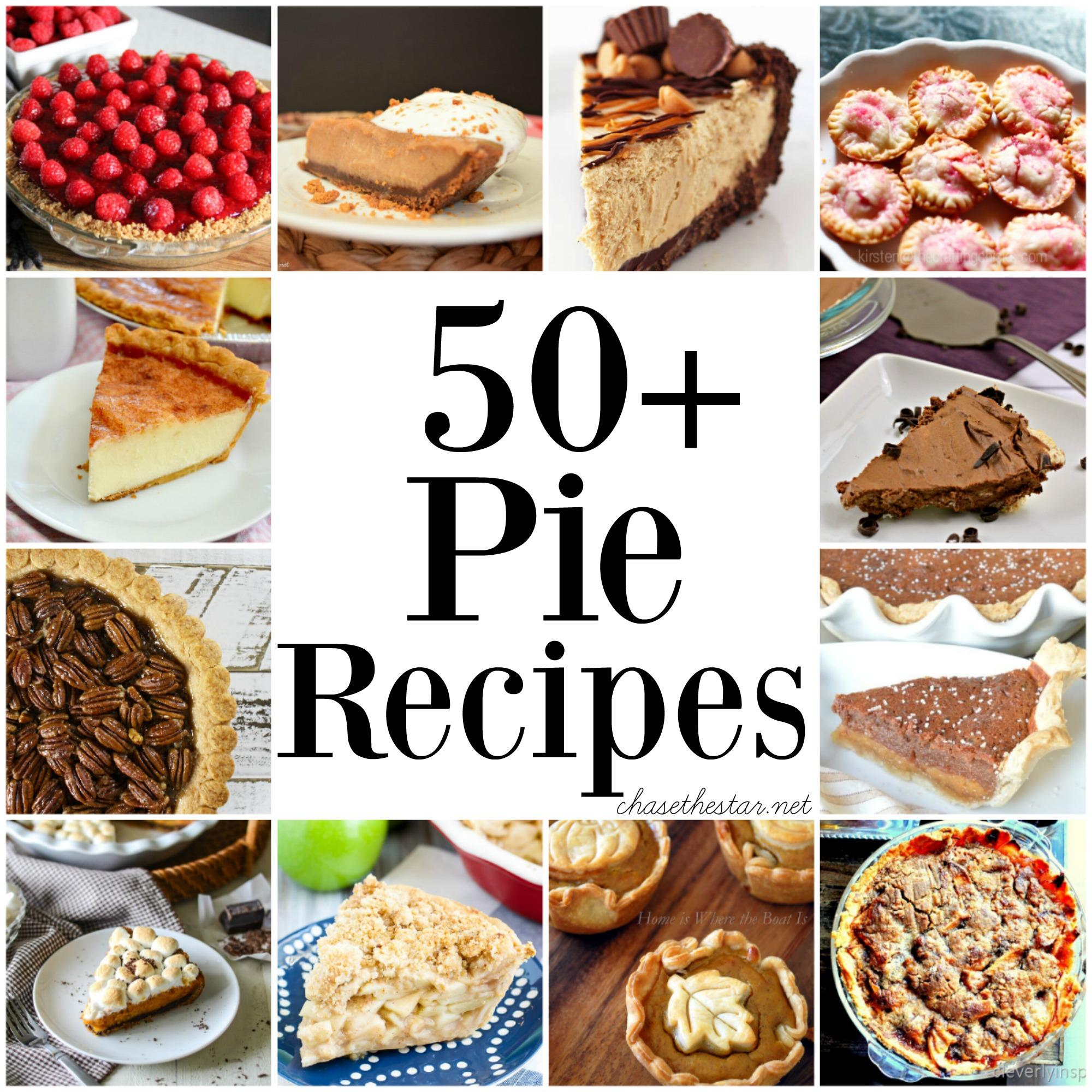50+ Pie Recipes via Chase the Star 2000x