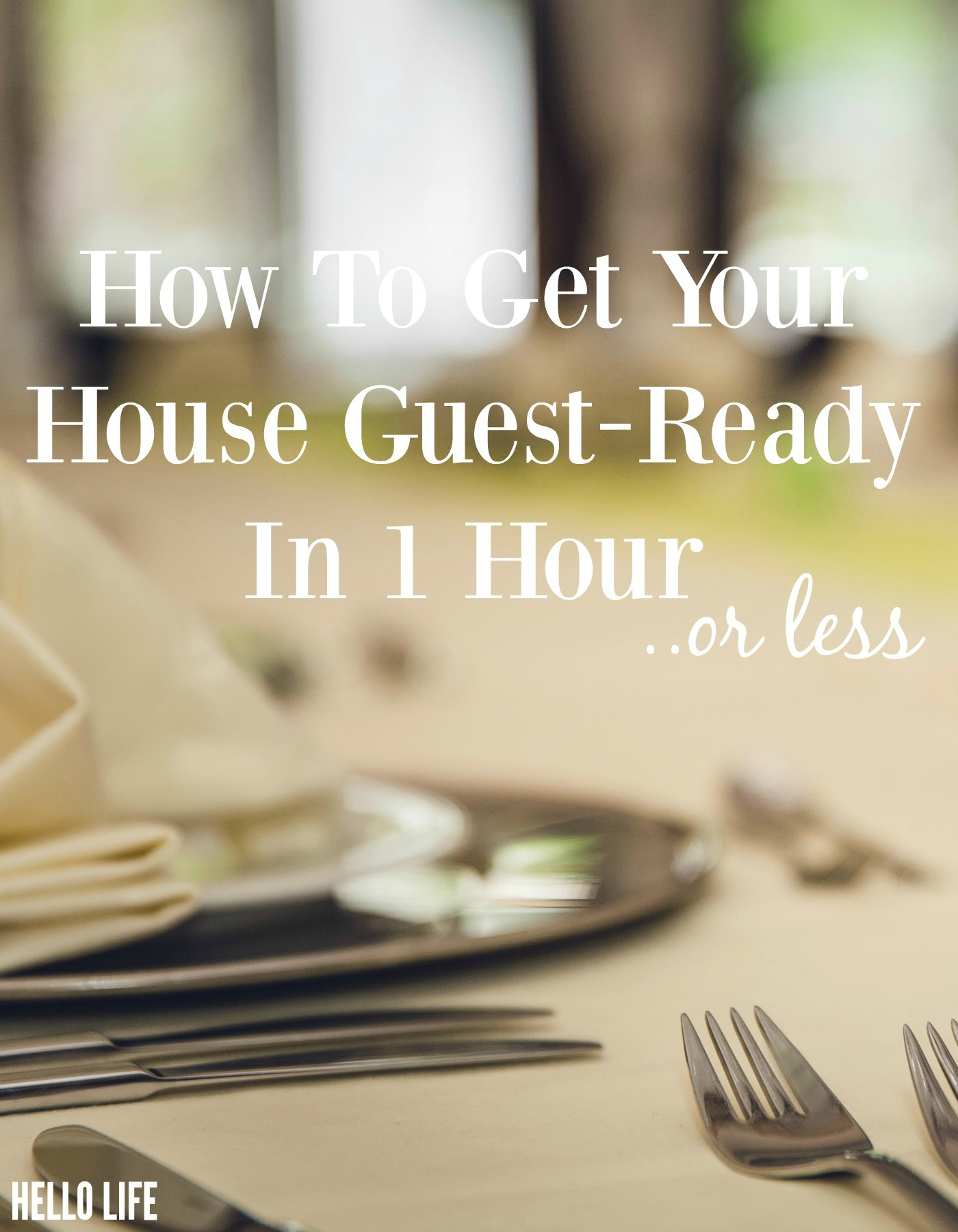 how-to-get-your-house-gues-t-ready-in-1-hour-or-less